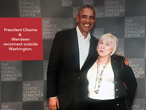 President Obama and Wendeen reconnect...